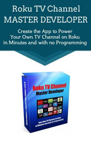 Roku TV Channel Master Developer