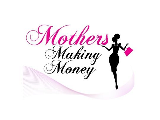 Mothers Making Money